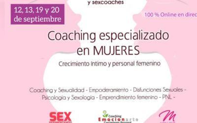 COACH ESPECIALIZADO EN MUJERES: crecimiento personal e íntimo femenino